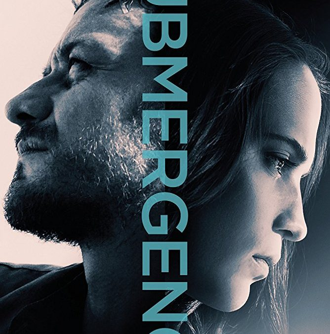 Submergence Movie (2017); Katanya Love Has No Limits