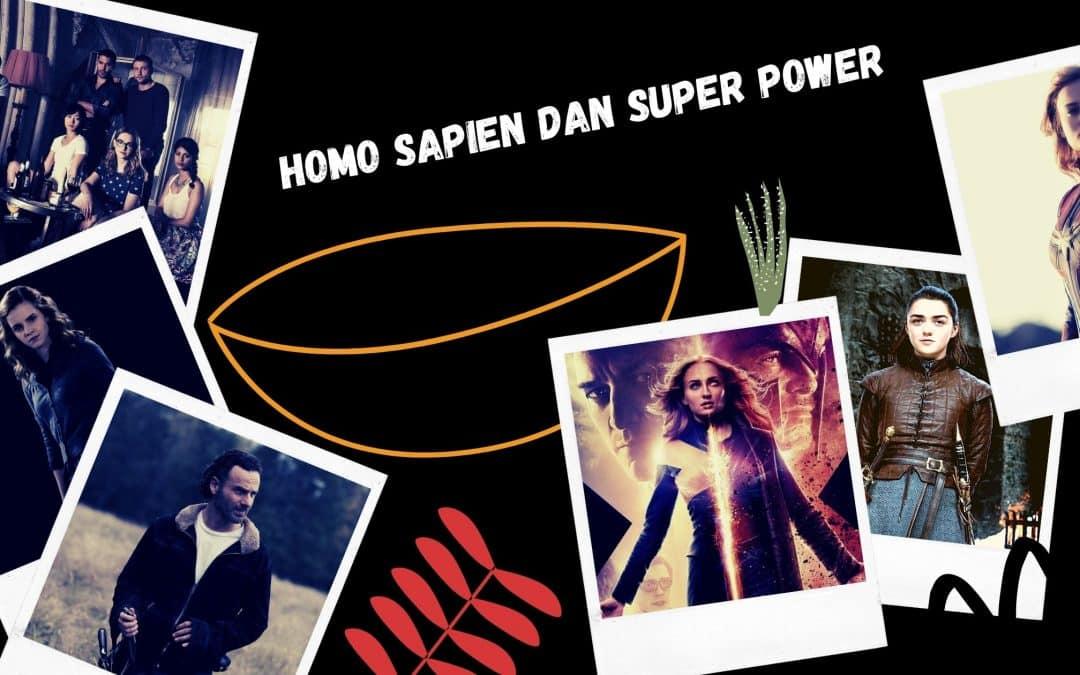 Homo Sapiens dan Super Power